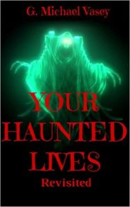 your haunted lives revisited1